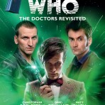 The Doctors Revisited Vol 3: The Ninth to Eleventh Doctors