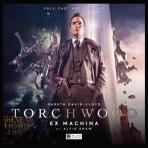 Torchwood #42: Ex Machina
