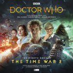 The Eighth Doctor – The Time War 2