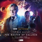 The War Master: The Master of Callous