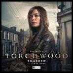 Torchwood 6.2 Smashed