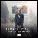 Torchwood 6.3 Dead Man's Switch